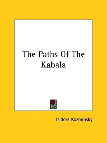 The Paths of the Kabala by Isidore Kozminsky