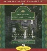 Right Attitude to Rain (Isabel Dalhousie Mysteries)