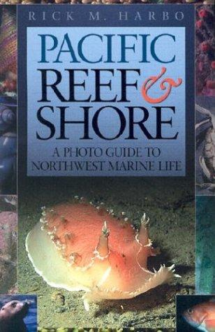 Pacific Reef & Shore by Rick M. Harbo