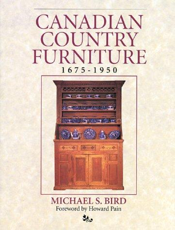 Canadian country furniture by Michael S. Bird